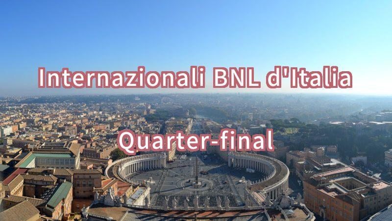 【2019年】BNLイタリア国際の結果(準々決勝)